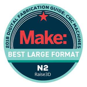 Makezine awards 2018 Best Large Format Raise3D N2
