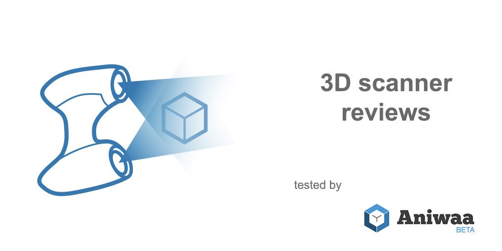 3D scanner reviews