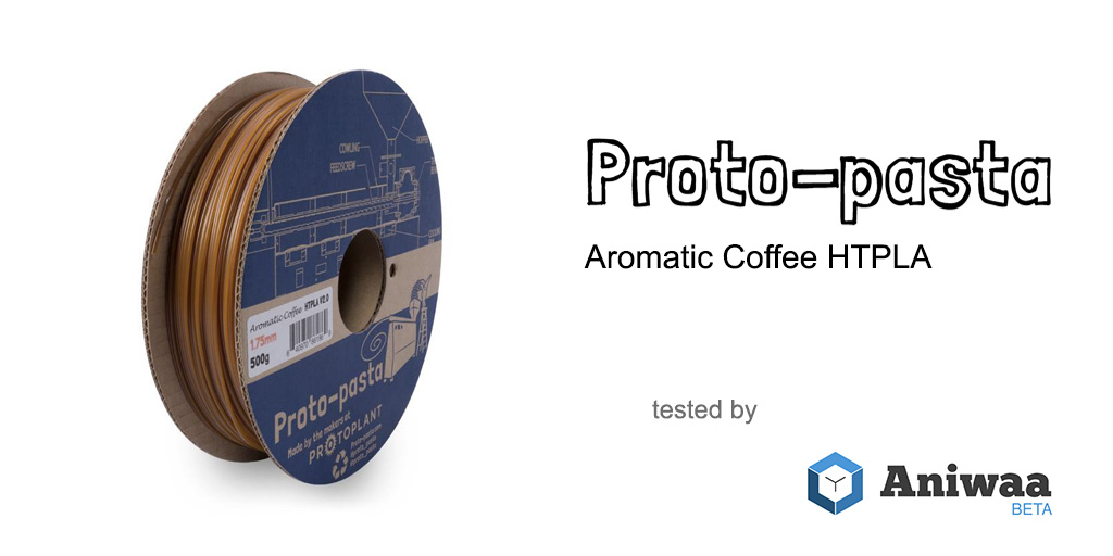 Proto-pasta HTPLA Aromatic Coffee review