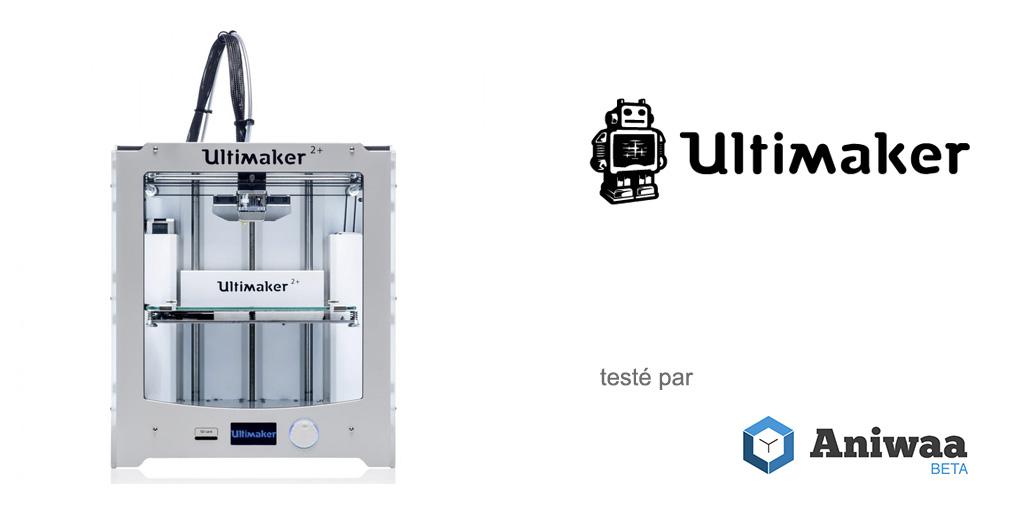Test Ultimaker Ultimaker 2+