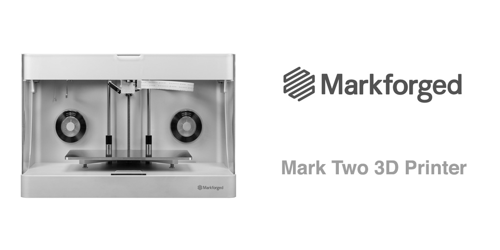 MarkForged Mark Two: a game changer in professional 3D printers