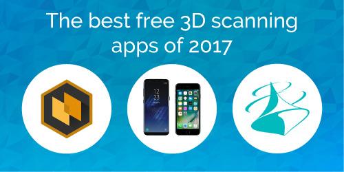 The best 3D scanner apps; Les meilleures applications de scan 3D