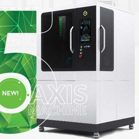 5AX VSHAPER - Hybrid manufacturing, Large format