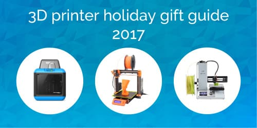 3D printing holiday gift ideas, 3D printer gift ideas for the holidays
