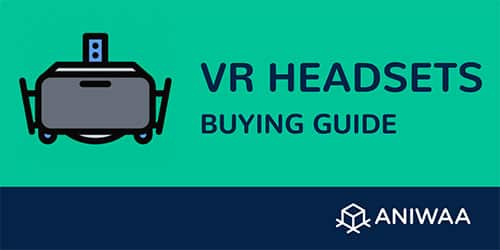 VR headset buying guide: how to choose a virtual reality HMD?
