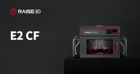 E2 CF Raise3D - 3D printers